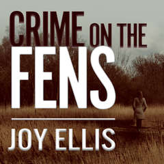 Crime on the Fens Audiobook, by Joy Ellis