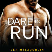 Dare to Run Audiobook, by Jen McLaughlin