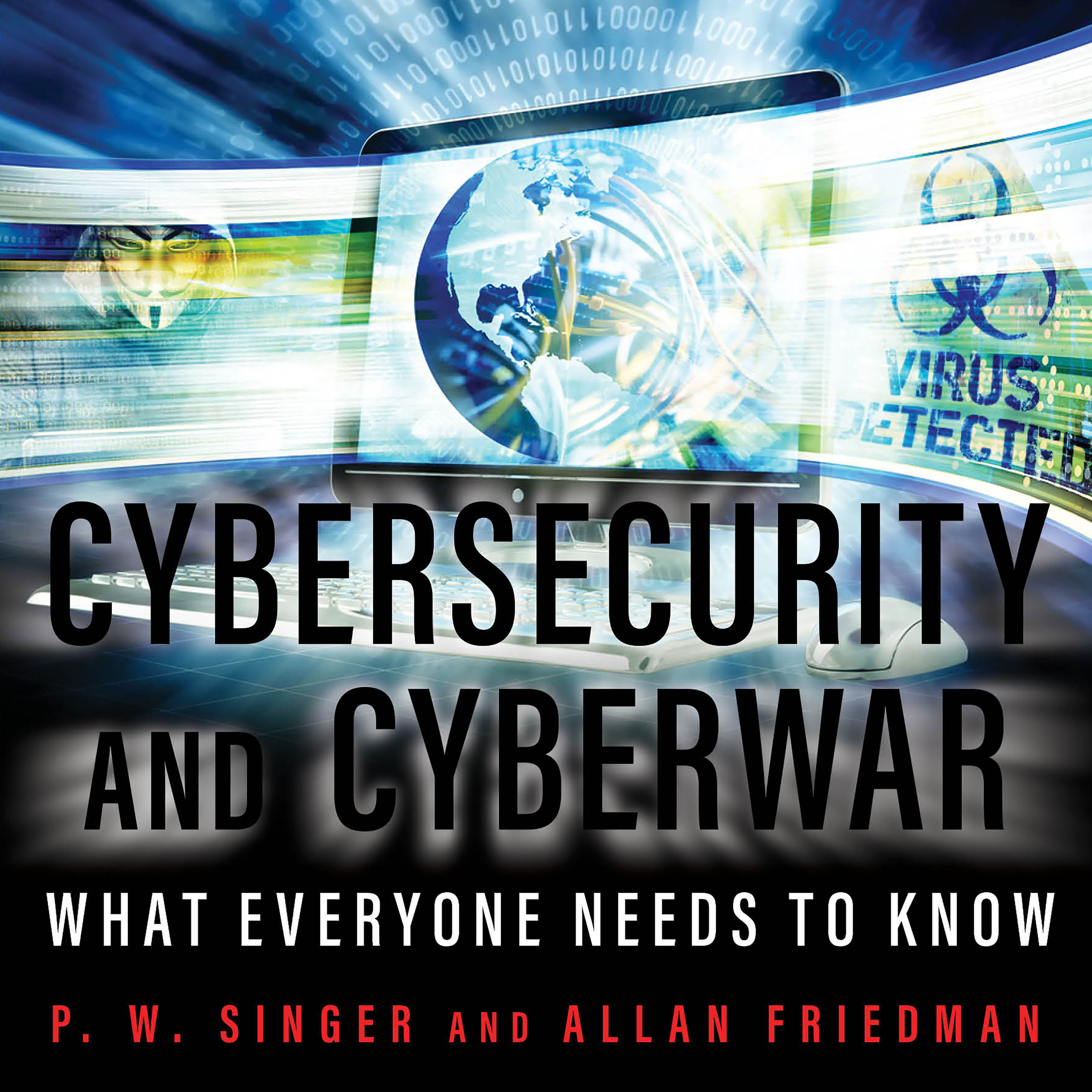 Printable Cybersecurity and Cyberwar: What Everyone Needs to Know Audiobook Cover Art