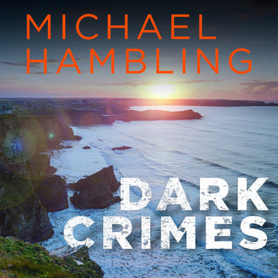 Dark Crimes Audiobook, by Michael Hambling