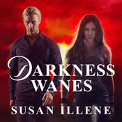 Darkness Wanes  Audiobook, by Susan Illene
