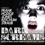 Dark Screams: Volume Three Audiobook, by Jack Ketchum, Brian Hodge, Peter Straub, Darynda Jones, Jacquelyn Frank, various authors