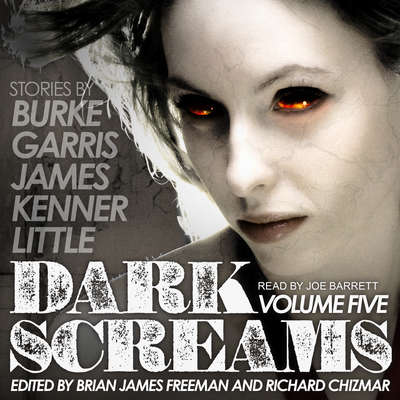 Dark Screams: Volume Five Audiobook, by Mick Garris