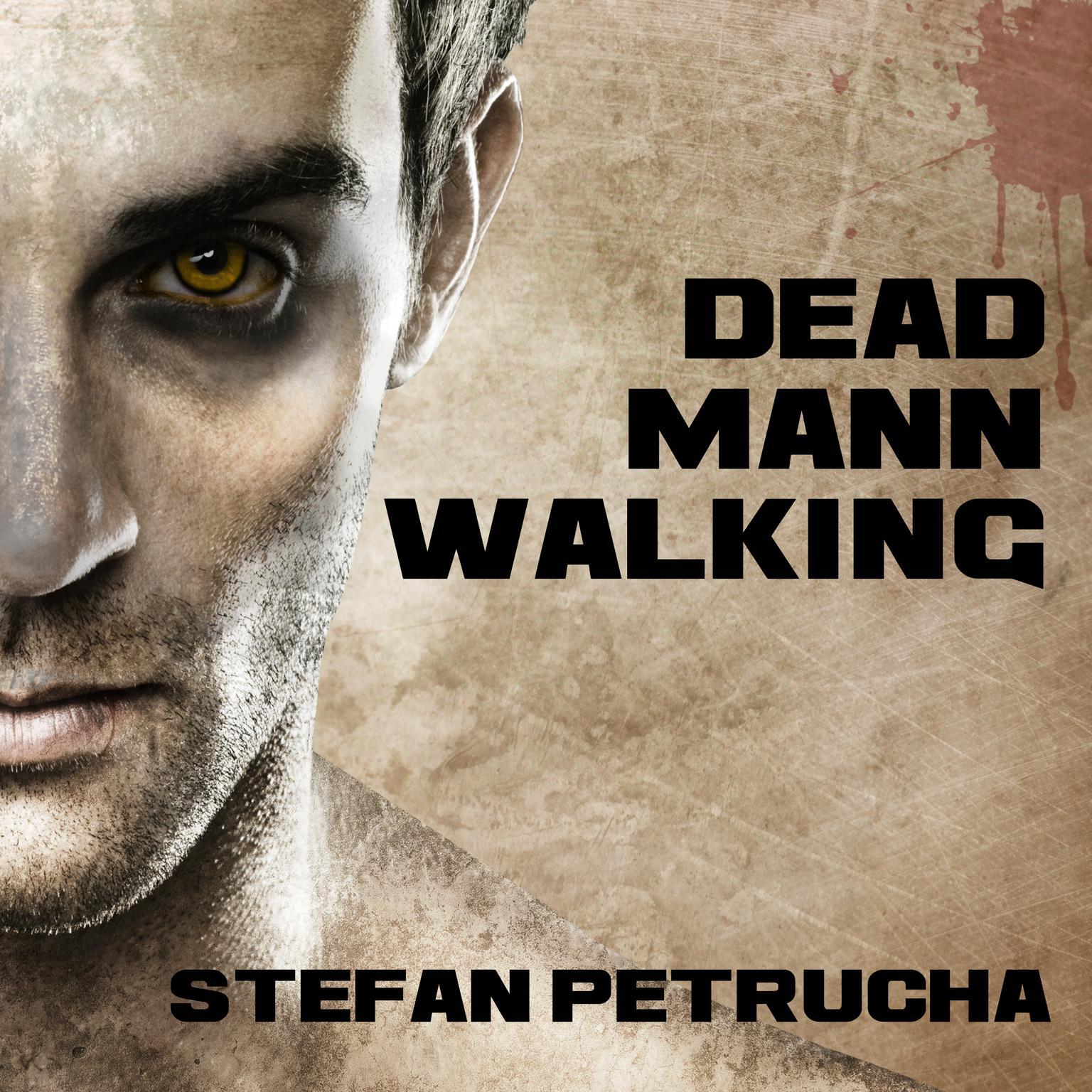 Dead Mann Walking Audiobook, by Stefan Petrucha