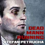 Dead Mann Running Audiobook, by Stefan Petrucha