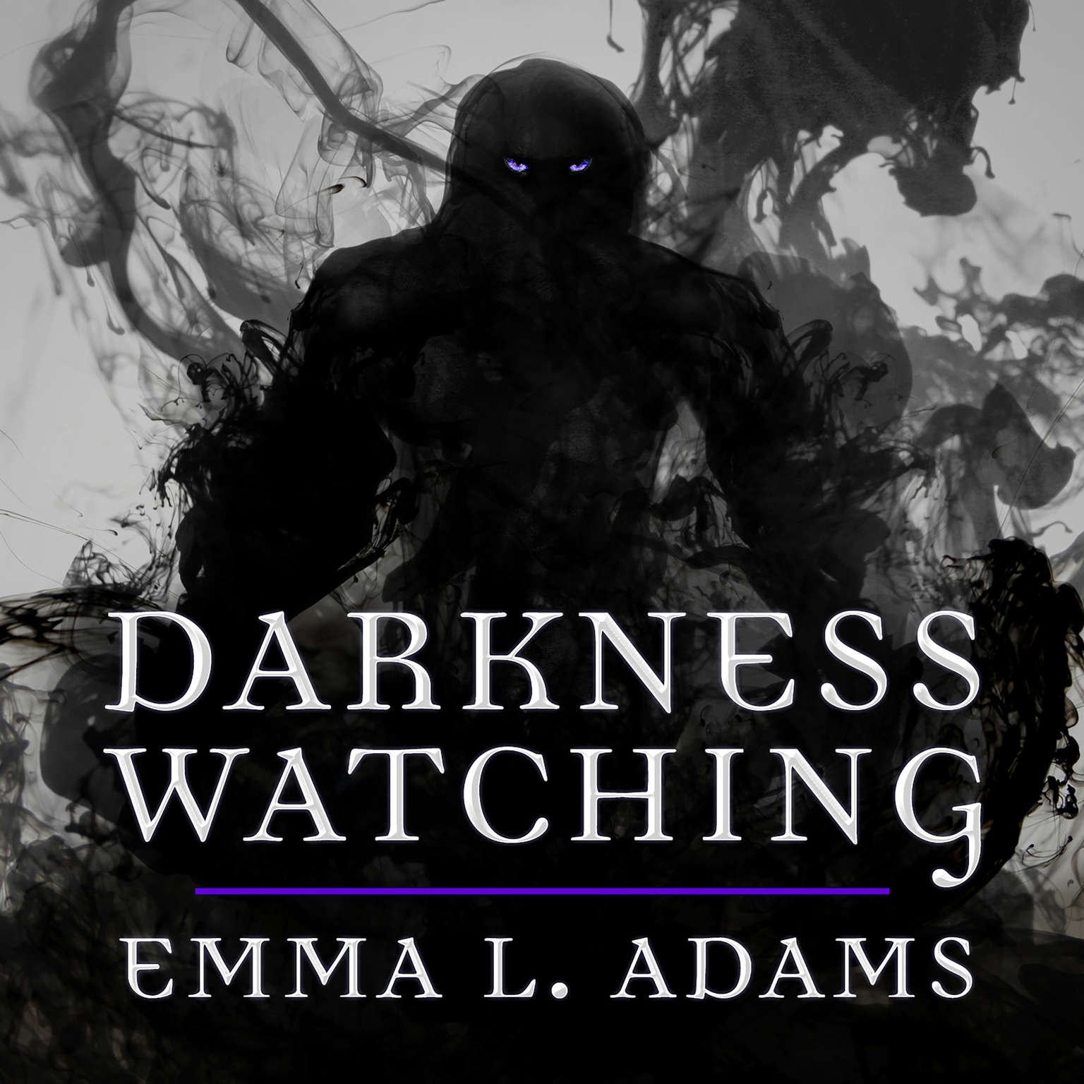 Darkness Watching Audiobook, by Emma L. Adams