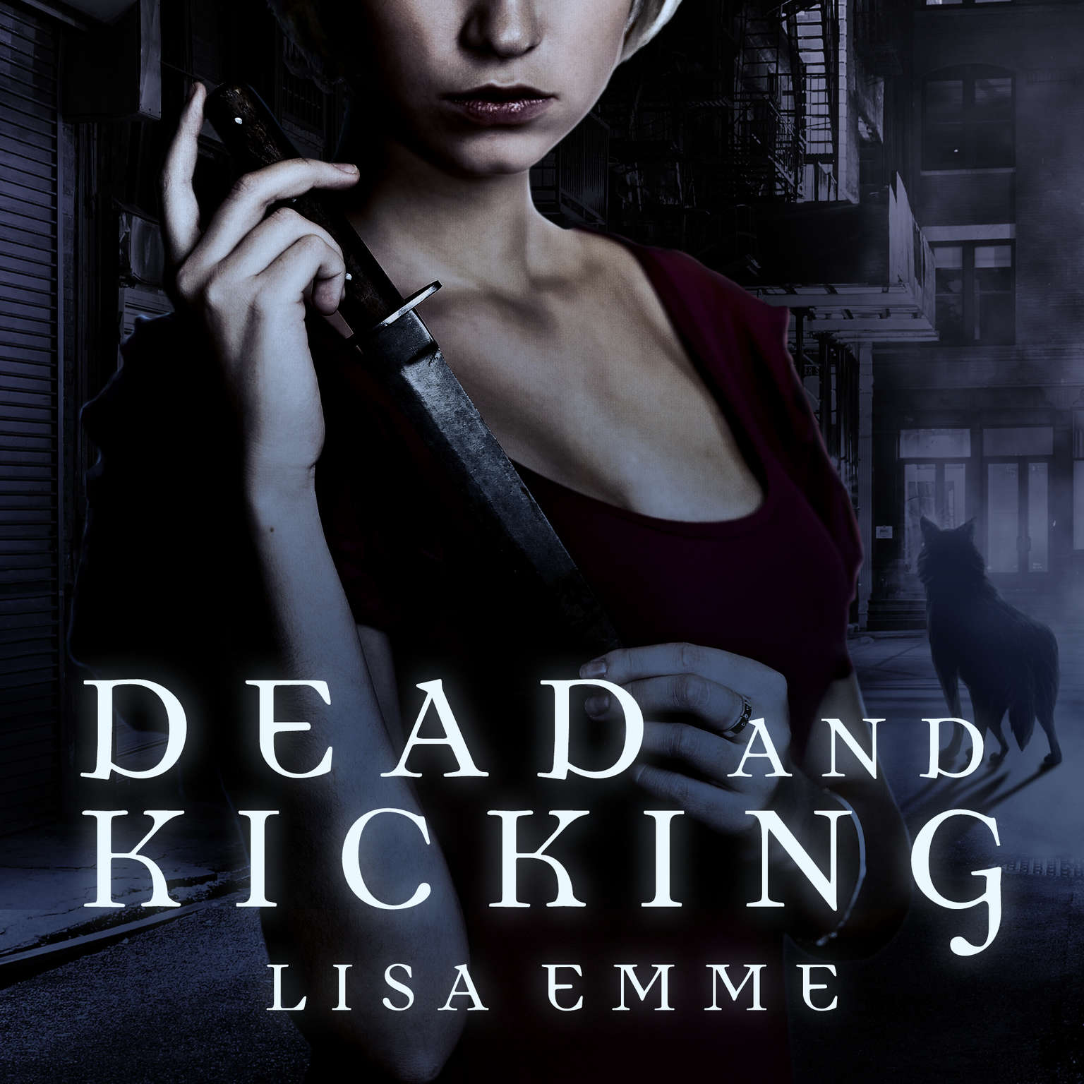Dead and Kicking Audiobook, by Lisa Emme