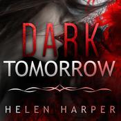 Dark Tomorrow Audiobook, by Helen Harper