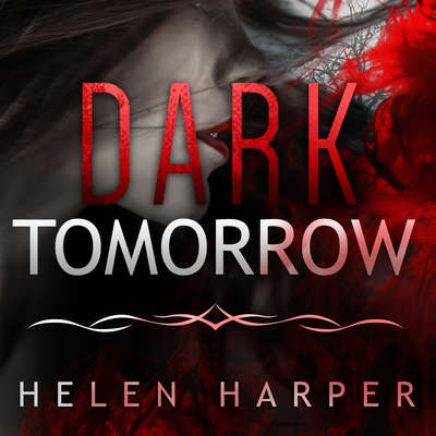 Dark Tomorrow Audiobook, by Helen Harper