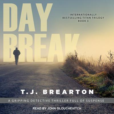 Daybreak Audiobook, by T. J. Brearton