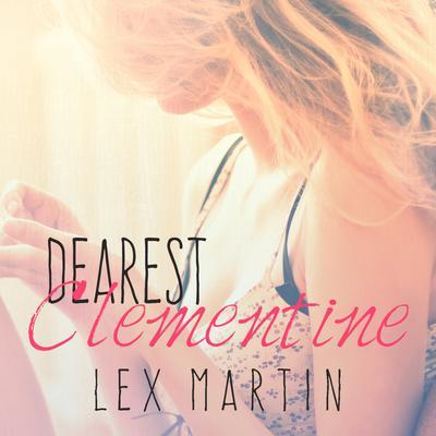 Dearest Clementine Audiobook, by Lex Martin