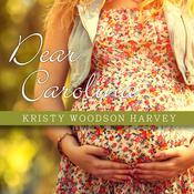 Dear Carolina Audiobook, by Kristy Woodson Harvey