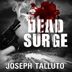 Dead Surge Audiobook, by Joseph Talluto