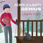 Death of a Batty Genius Audiobook, by Angela Pepper