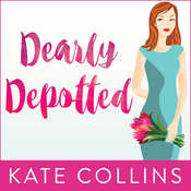 Dearly Depotted Audiobook, by Kate Collins