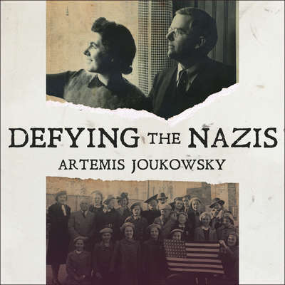 Defying the Nazis: The Sharps' War Audiobook, by Artemis Joukowsky