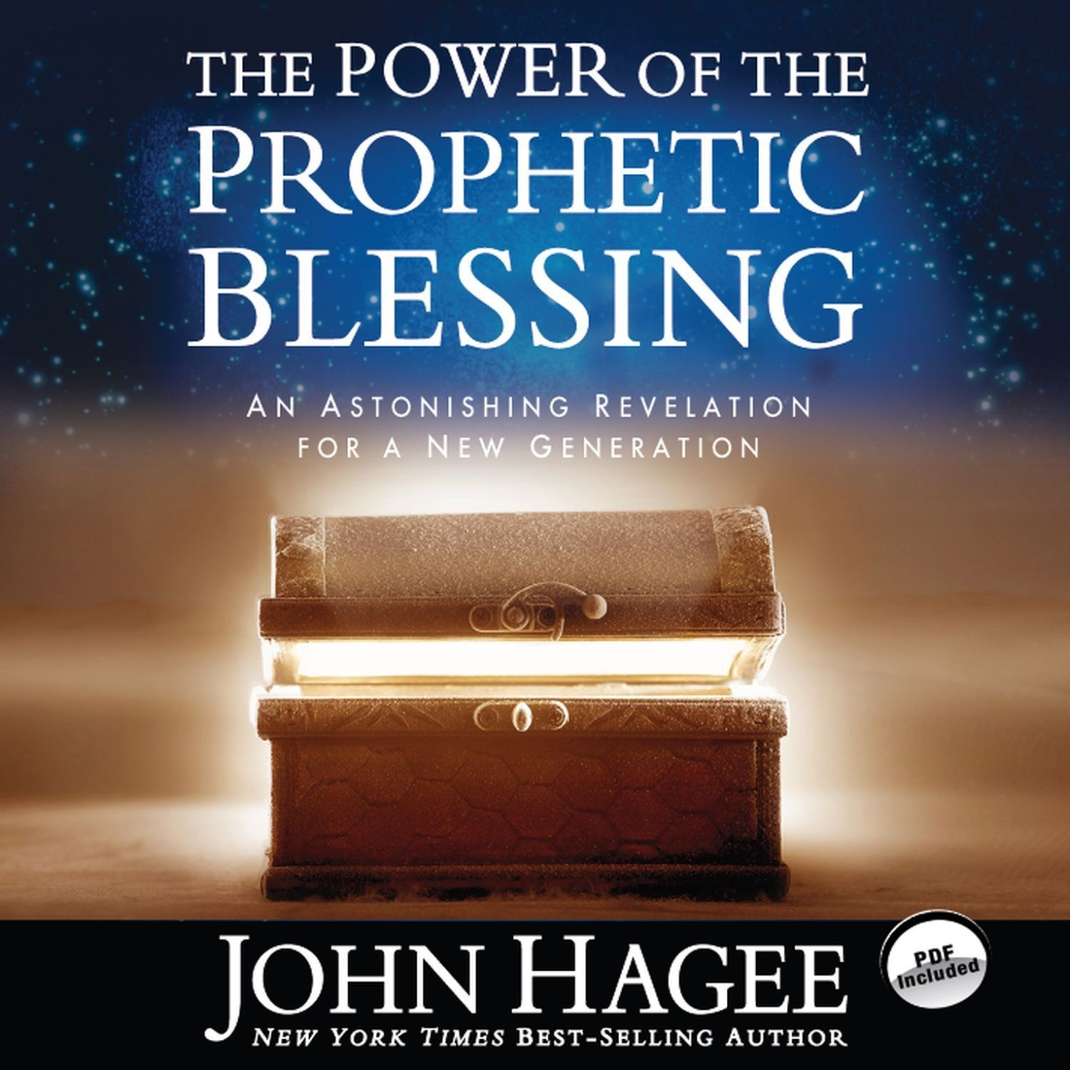 Printable The Power of the Prophetic Blessing: An Astonishing Revelation for a New Generation Audiobook Cover Art