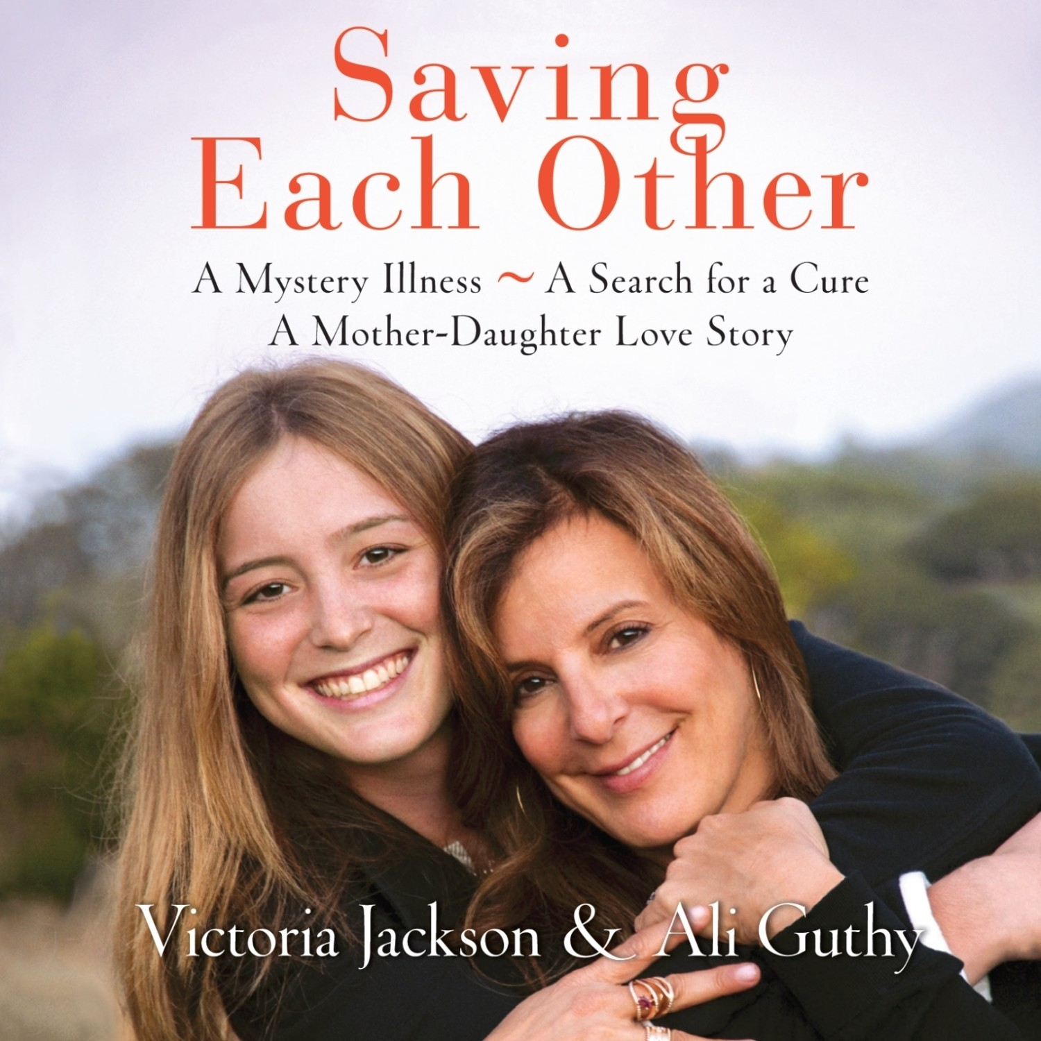 Printable Saving Each Other: A Mother-Daughter Love Story Audiobook Cover Art
