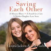 Saving Each Other: A Mother-Daughter Love Story Audiobook, by Victoria Jackson, Ali Guthy