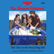 The Clue in the Recycling Bin, by Gertrude Chandler Warner, Gertrude Chandler Warner
