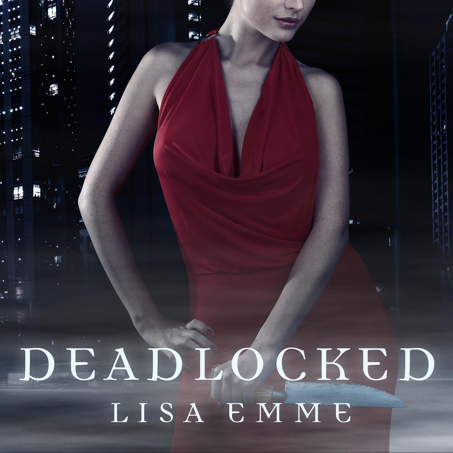 Deadlocked Audiobook, by Lisa Emme