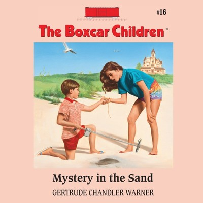 Mystery in the Sand Audiobook, by Gertrude Chandler Warner