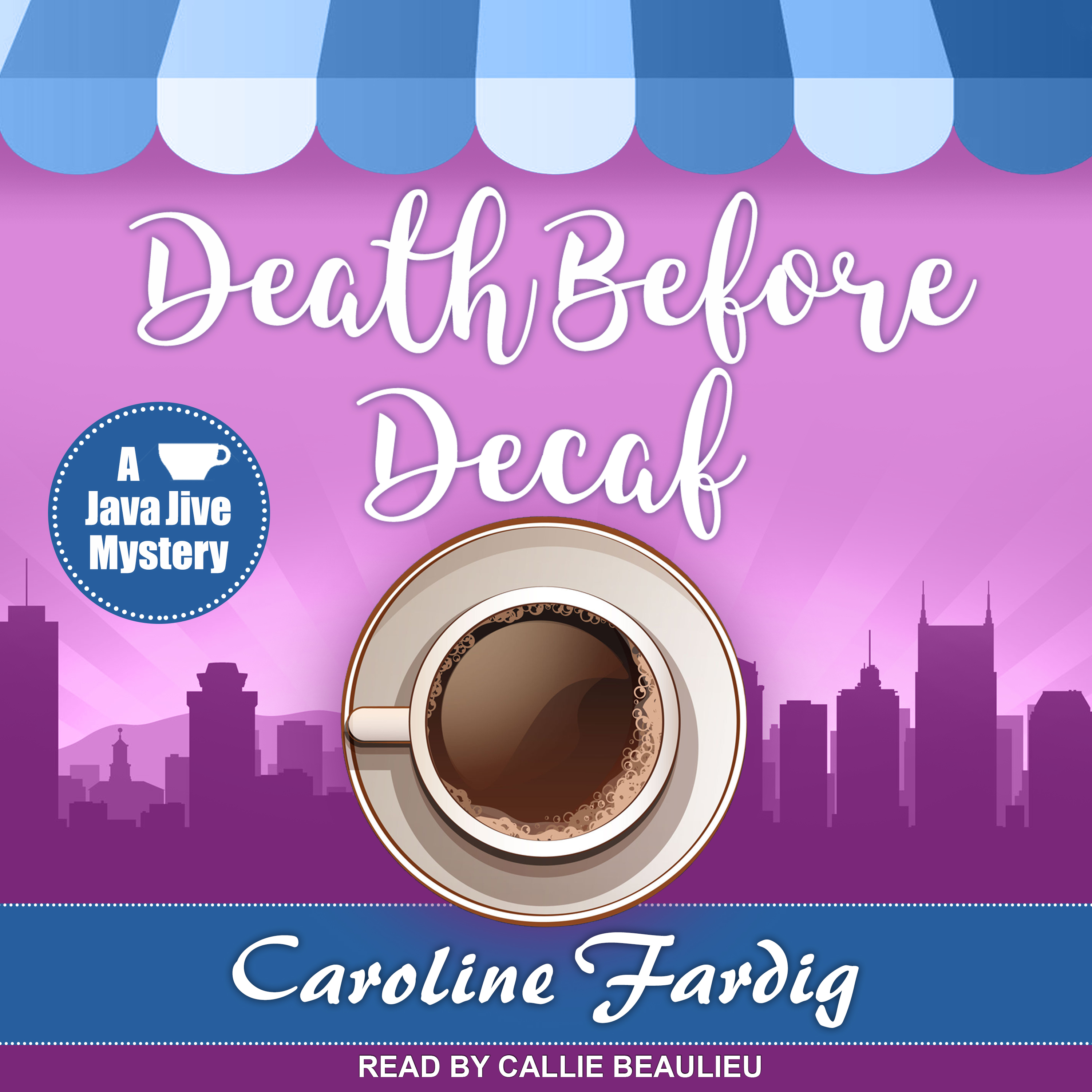Printable Death Before Decaf Audiobook Cover Art