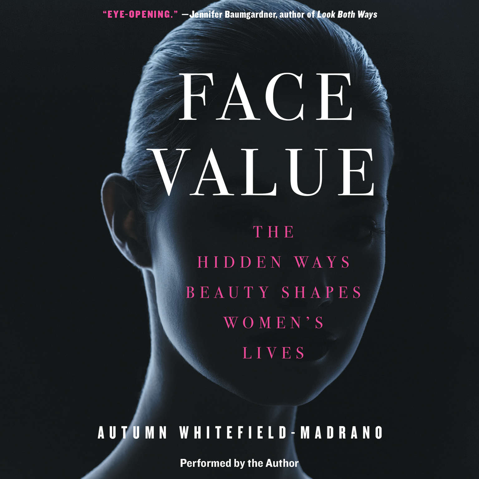 Printable Face Value: The Hidden Ways Beauty Shapes Women's Lives Audiobook Cover Art