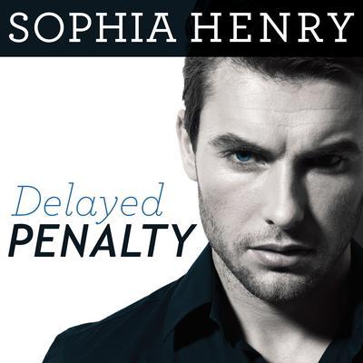 Delayed Penalty Audiobook, by Sophia Henry