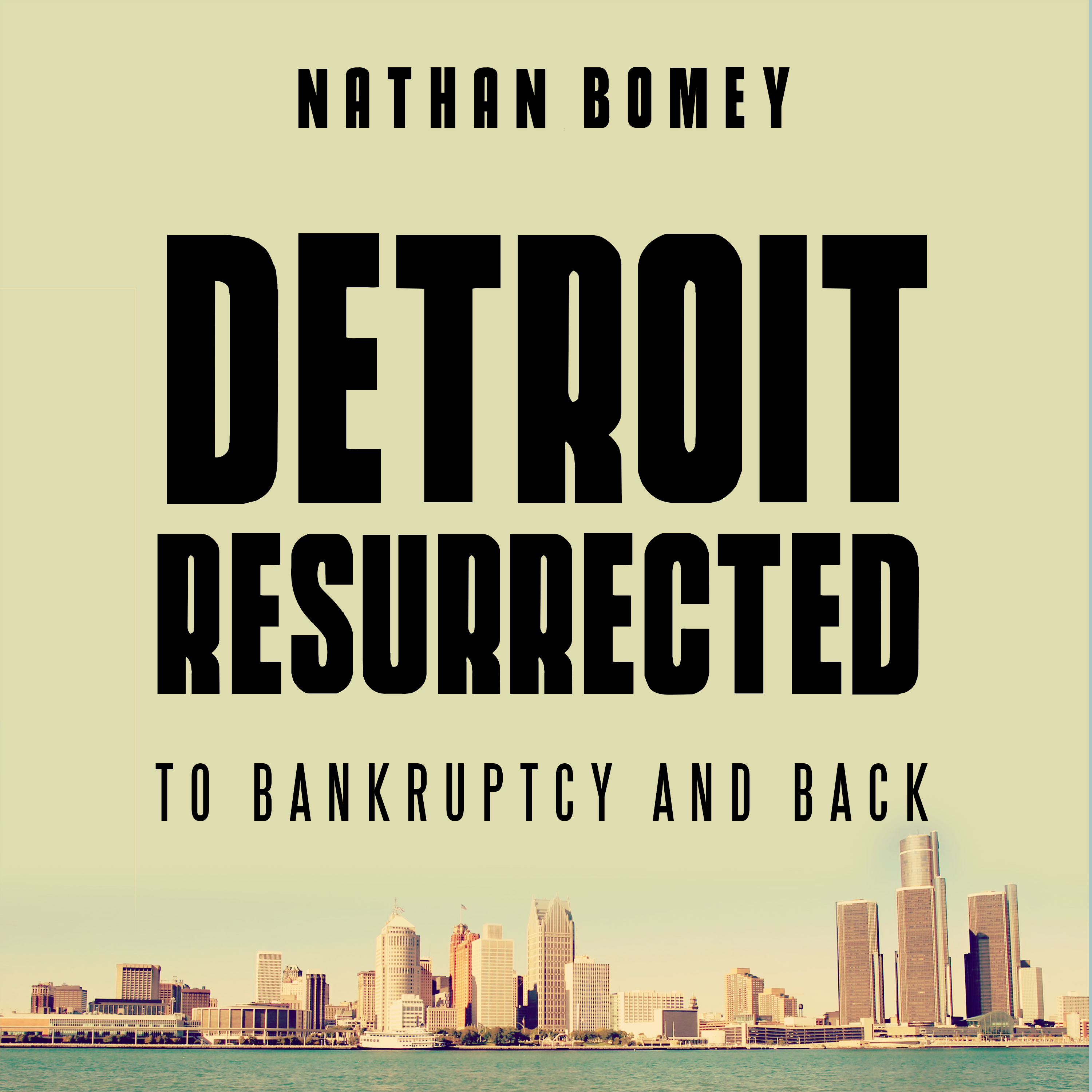Printable Detroit Resurrected: To Bankruptcy and Back Audiobook Cover Art