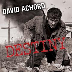Destiny Audiobook, by David Achord