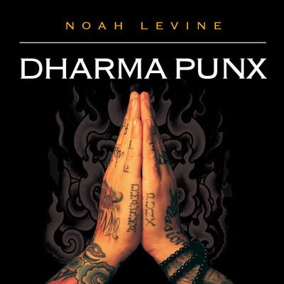 Dharma Punx Audiobook, by Noah Levine