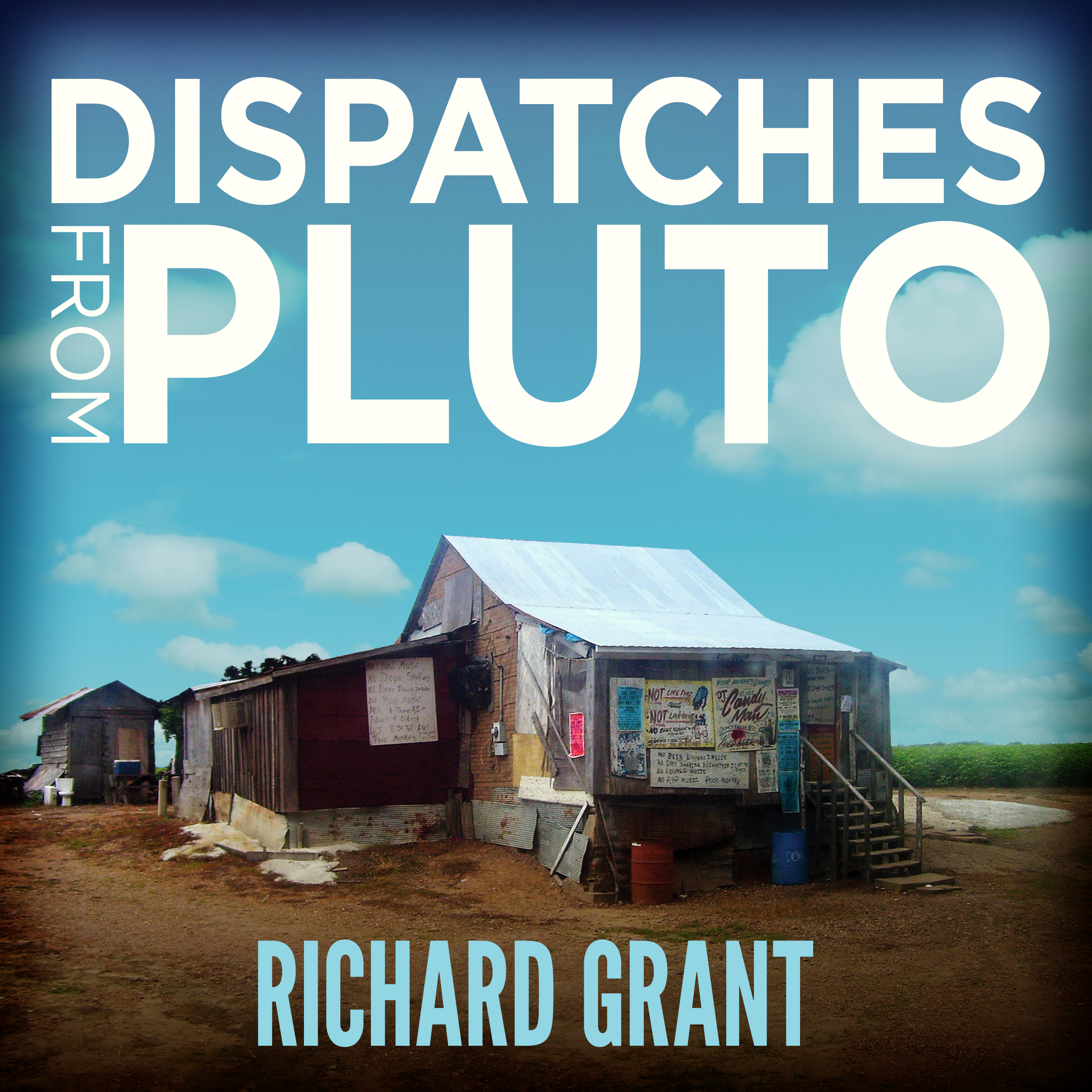 Printable Dispatches from Pluto: Lost and Found in the Mississippi Delta Audiobook Cover Art