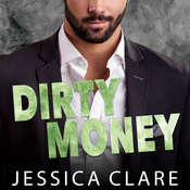 Dirty Money Audiobook, by Jessica Clare