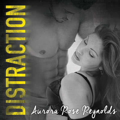 Distraction Audiobook, by Aurora Rose Reynolds