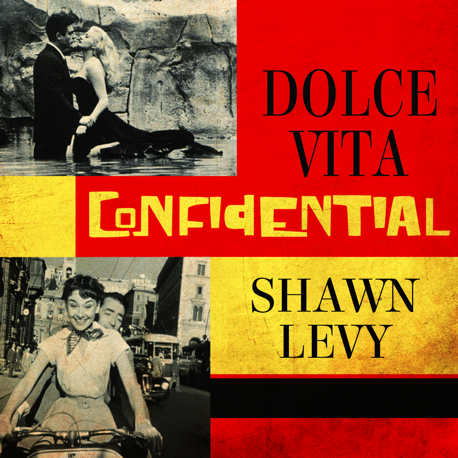 Dolce Vita Confidential: Fellini, Loren, Pucci, Paparazzi, and the Swinging High Life of 1950s Rome Audiobook, by Shawn Levy