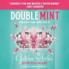 Double Mint Audiobook, by Gretchen Archer
