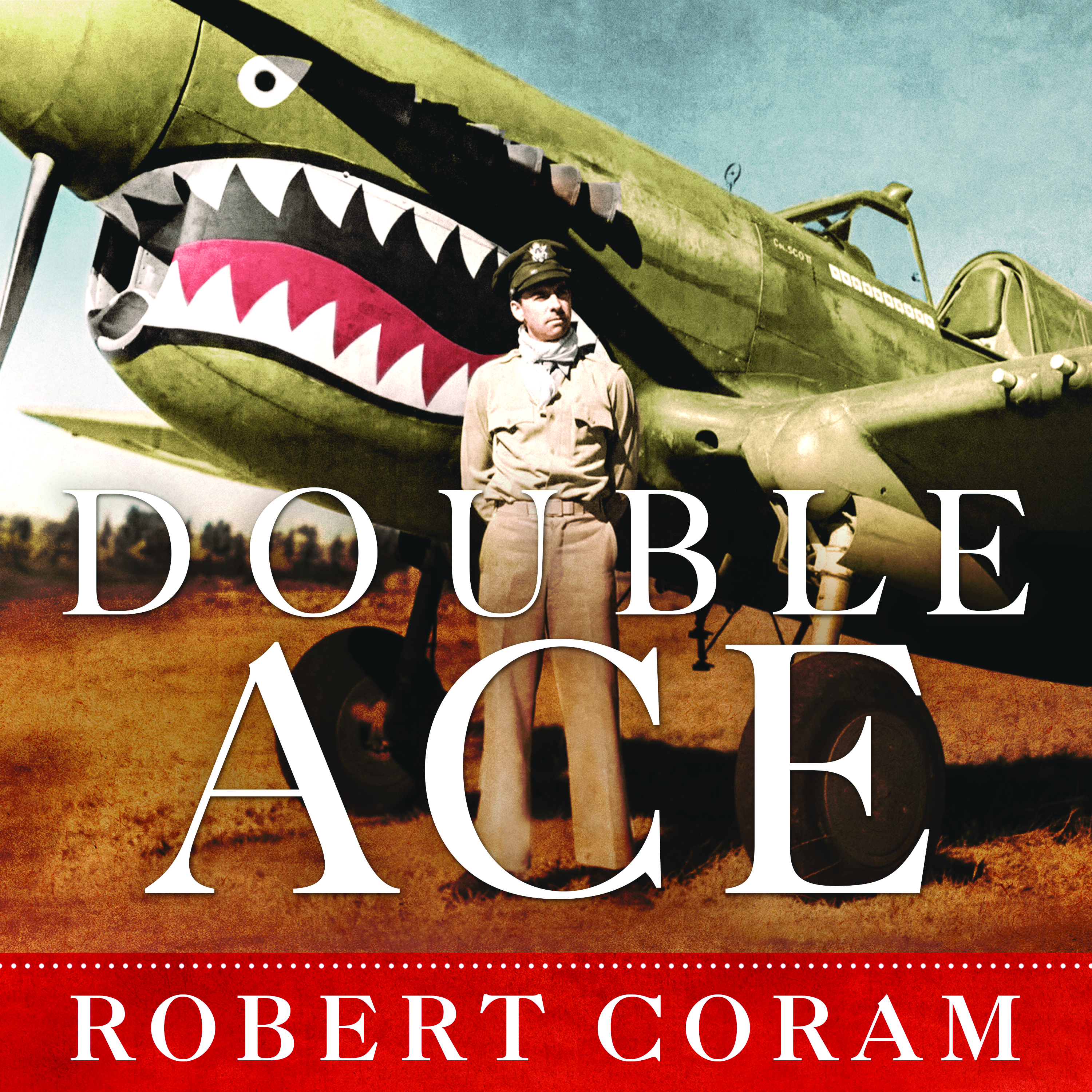 Printable Double Ace: The Life of Robert Lee Scott Jr., Pilot, Hero, and Teller of Tall Tales Audiobook Cover Art