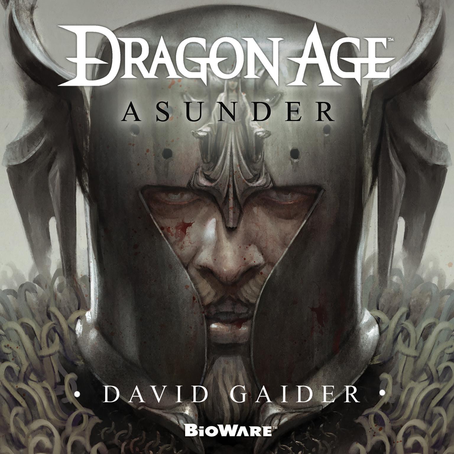 Dragon Age: Asunder Audiobook, by David Gaider