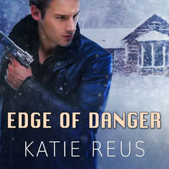 Edge of Danger Audiobook, by Katie Reus