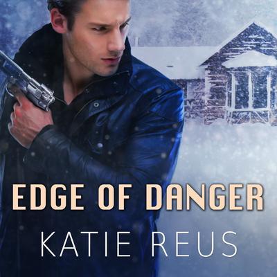 Edge of Danger Audiobook, by Katie Reus
