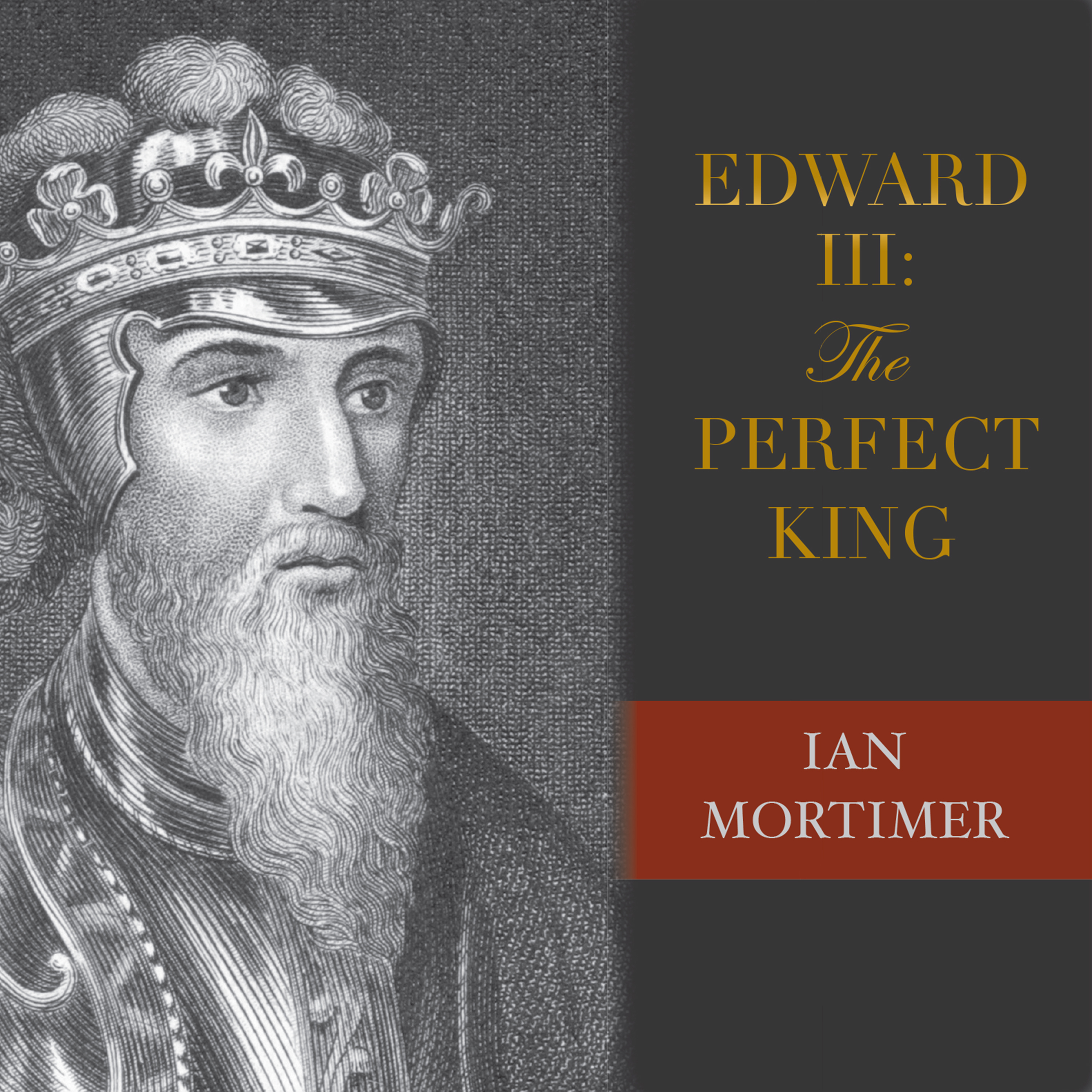Printable Edward III: The Perfect King Audiobook Cover Art