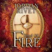 Duel of Fire Audiobook, by Jordan Rivet