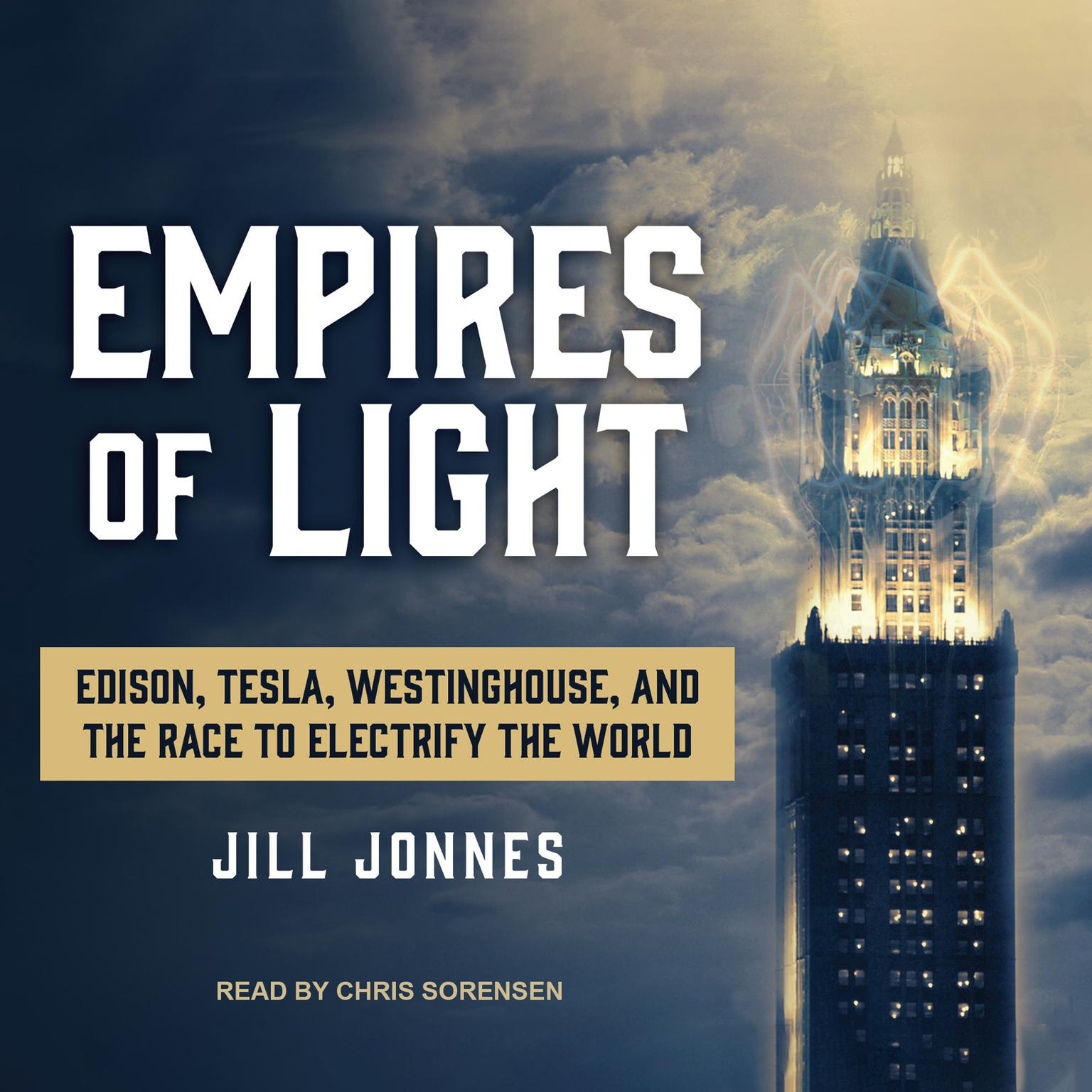 Printable Empires of Light: Edison, Tesla, Westinghouse, and the Race to Electrify the World Audiobook Cover Art