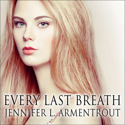 Every Last Breath Audiobook, by Jennifer L. Armentrout