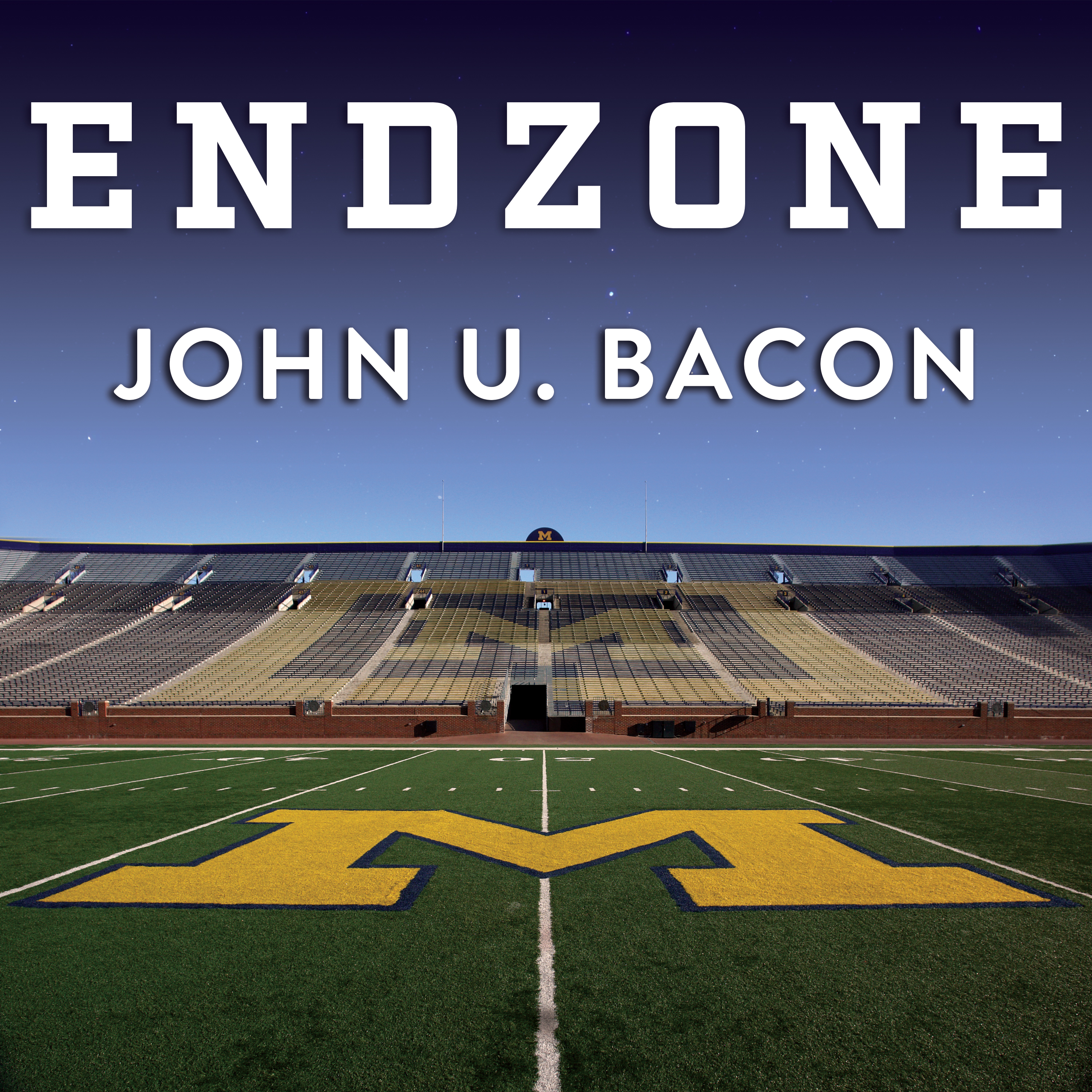 Printable Endzone: The Rise, Fall, and Return of Michigan Football Audiobook Cover Art