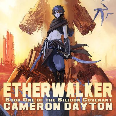 Etherwalker Audiobook, by Cameron Dayton