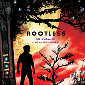 Rootless Audiobook, by Chris Howard