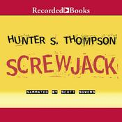 Screwjack Audiobook, by Hunter S. Thompson