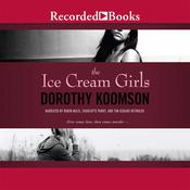 The Ice Cream Girls Audiobook, by Dorothy Koomson